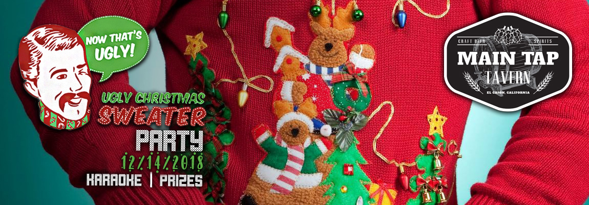 12/14 – Ugly Xmas Sweater Party